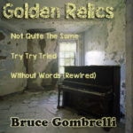 Golden Relics (3 song EP Bonus Version)